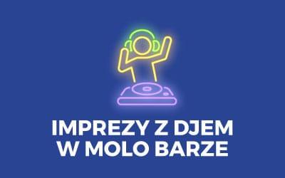 Imprezy z DJem w Molo Barze